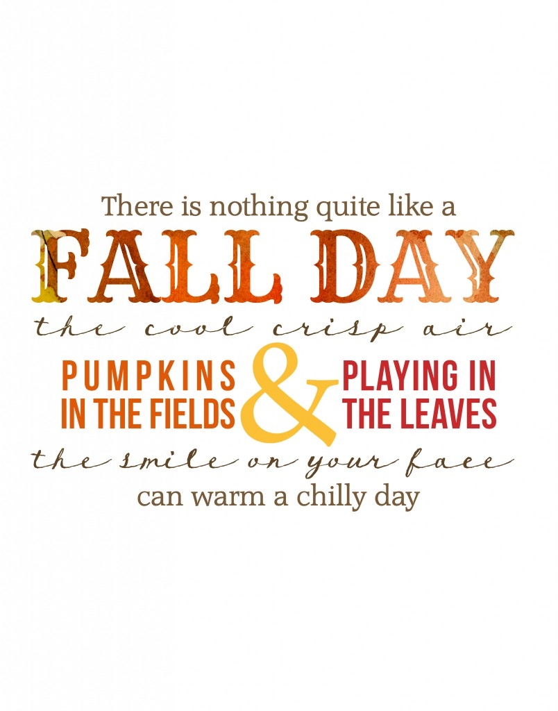 Fall Day Printable by Moritz Fine Designs.